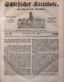 Schlesischer Kreisbote, 1850, Jg. 16, No. 31
