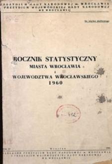 Rocznik Statystyczny miasta Wrocławia i województwa wrocławskiego, 1960, R. 4