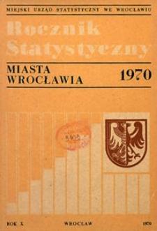 Rocznik Statystyczny miasta Wrocławia, 1970, R. 10