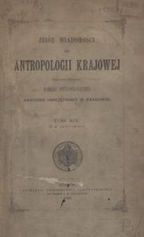 Zbiór Wiadomości do Antropologii Krajowej, T. 14