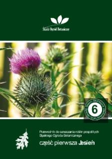 Przewodnik do oznaczania roślin pospolitych Śląskiego Ogrodu Botanicznego. Cz. 1. Jesień