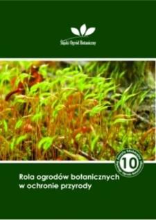 Rola ogrodów botanicznych w ochronie przyrody