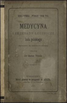 Medycyna i przesądy lecznicze ludu polskiego : przyczynek do etnografii polskiej