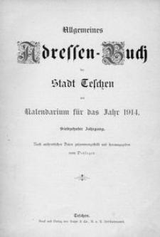 Allgemeines Adressen-Buch der Stadt Teschen : mit Kalendarium für das Jahr 1914