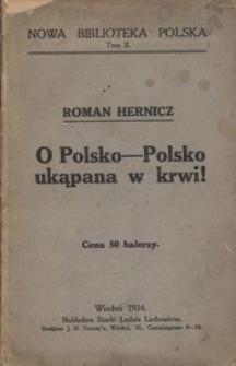 O Polsko - Polsko ukąpana w krwi!