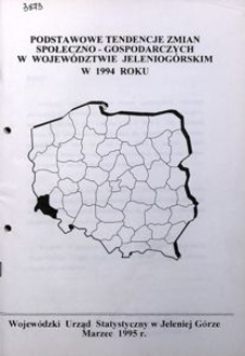Podstawowe tendencje zmian społeczno-gospodarczych w województwie jeleniogórskim w 1994 roku