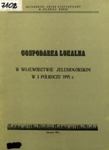 Gospodarka lokalna w województwie jeleniogórskim w I półroczu 1991 roku