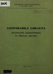 Gospodarka lokalna w województwie jeleniogórskim w I kwartale 1992 roku