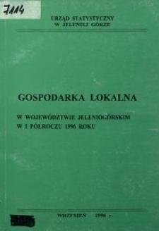 Gospodarka lokalna w województwie jeleniogórskim w I półroczu 1996 roku