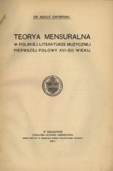 Teorya mensuralna w polskiej literaturze muzycznej pierwszej połowy XVI-go wieku