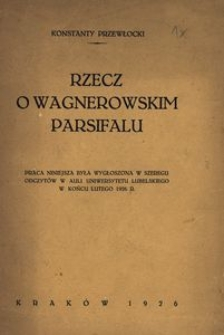 Rzecz o wagnerowskim Parsifalu