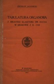 Tabulatura organowa z Biblioteki Klasztoru św. Ducha w Krakowie z r. 1548