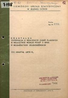 Kwartalna informacja o realizacji zadań planowanych w rolnictwie według miast i gmin w województwie jeleniogórskim, III kwartał 1979