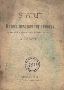 Statut Banku Wzajemnej Pomocy Spółdzielni z ograniczoną odpowiedzialnością w Cieszynie