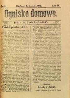 Ognisko Domowe, 1904, R. 9, nr 2