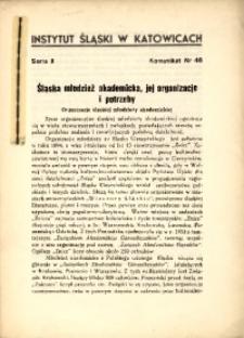 Śląska młodzież akademicka, jej organizacje i potrzeby