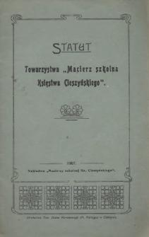 """Statut Towarzystwa """"Macierz Szkolna Księstwa Cieszyńskiego"""", 1907"""