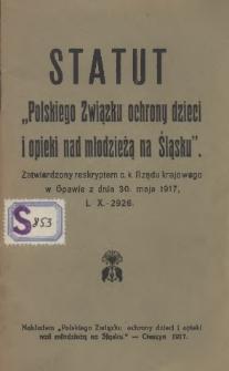 """Statut """"Polskiego Związku ochrony dzieci i opieki nad młodzieżą na Śląsku"""", 1917"""