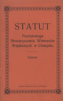 Statut Powiatowego Stowarzyszenia Weteranów Wojskowych w Cieszynie