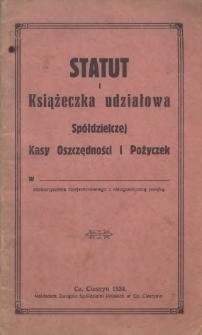 Statut i książeczka udziałowa Spółdzielczej Kasy Oszczędności i Pożyczek w ... stowarzyszenia zarejestrowanego z nieograniczoną poręką, 1934