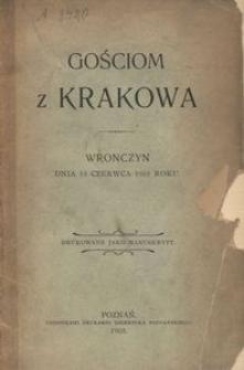 Gościom z Krakowa. Wronczyn dnia 15 czerwca 1905