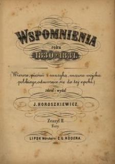 Wspomnienia roku 1830-1831. Wiersze, pieśni z muzyką, marsze Wojska Polskiego, odnoszące się do tej epoki. Z. 2, Nuty