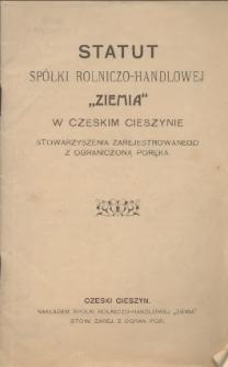 """Statut Spółki Rolniczo-Handlowej """"Ziemia"""" w Czeskim Cieszynie stowarzyszenia zarejestrowanego z ograniczoną poręką, [1921]"""