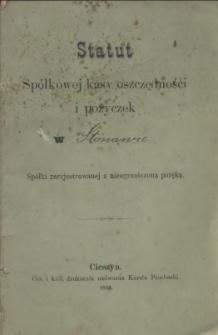 Statut Spółkowej Kasy Oszczędności i Pożyczek w ... Spółki zarejestrowanej z nieograniczoną poręką, 1895