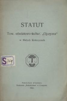 """Statut Tow. Ośwatowo-Kultur. """"Ojczyzna"""" w Małych Kończycach, 1923"""