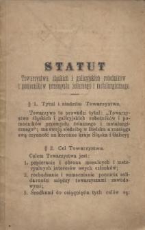Statut Towarzystwa śląskich i galicyjskich robotników i pomocników przemysłu żelaznego i metalurgicznego, [1893]