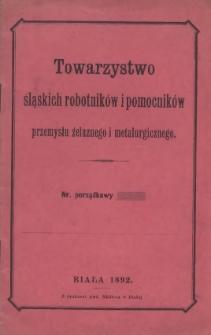 Statut Towarzystwa śląskich robotników i pomocników przemysłu żelaznego i metalurgicznego, 1892