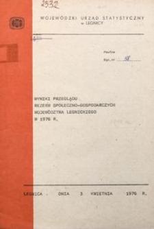 Wyniki przeglądu społeczno-gospodarczych wojeództwa legnickiego w 1976 r.