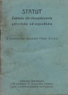 Statut Zakładu dla ubezpieczenia górników od wypadków, [1914]
