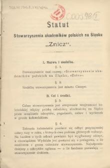"""Statut Stowarzyszenia Akademików Polskich na Śląsku """"Znicz"""", [1900]"""