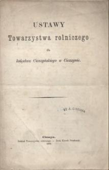 Ustawy Towarzystwa Rolniczego dla Księstwa Cieszyńskiego w Cieszynie, 1869