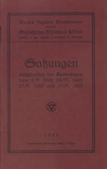 Satzungen einschließlich der Änderungen vom 2./V. 1909, 29./VI. 1922, 25./V. 1925 und 17./V. 1928