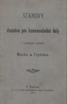 Stanovy družstva pro kamenouhelné doly v politických okresích Místku a Fryštátu, 1899