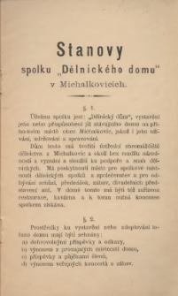 """Stanovy spolku """"Dělnického domu"""" v Michalkovicích, [1898]"""