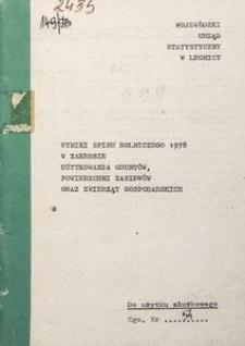 Wyniki spisu rolniczego 1978 w zakresie użytkowania gruntów, powierzchni zasiewów i zwierząt gospodarskich
