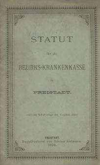 Statut für die Bezirks-Krankenkasse in Freistadt, 1898