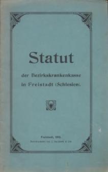 Statut der Bezirkskrankenkasse in Freistadt (Schlesien), 1912