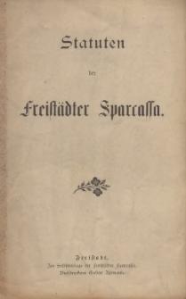 Statuten der Freistädter Sparcassa, [1894]