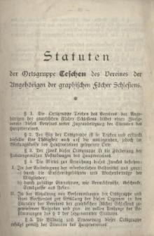 Statuten der Ortsgruppe Teschen des Vereines der Angehörigen der graphischen Fächer Schlesiens, [1894]