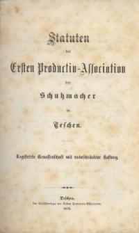 Statuten des Ersten Productiv-Association der Schuhmacher in Teschen, 1876
