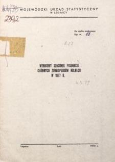 Wynikowy szacunek produkcji głównych ziemiopłodów rolnych w 1977 r.