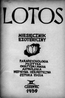 Lotos : miesięcznik poświęcony rozwojowi i kulturze życia wewnętrznego, 1939, R. 6, z. 6