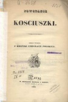 Powstanie Kosciuszki. Rzecz wyjęta z Kroniki Emigracji Polskiej