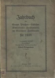 Jahrbuch der Gruppe Preussen-Schlesien (Schlesischer Forstverein) im Deutschen Forstverein für 1938