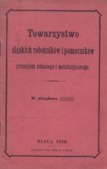 Towarzystwo śląskich robotników i pomocników przemysłu żelaznego i metalurgicznego, 1892