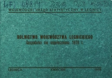 Rolnictwo województwa legnickiego. Gospodarka nie uspołeczniona 1978 r.